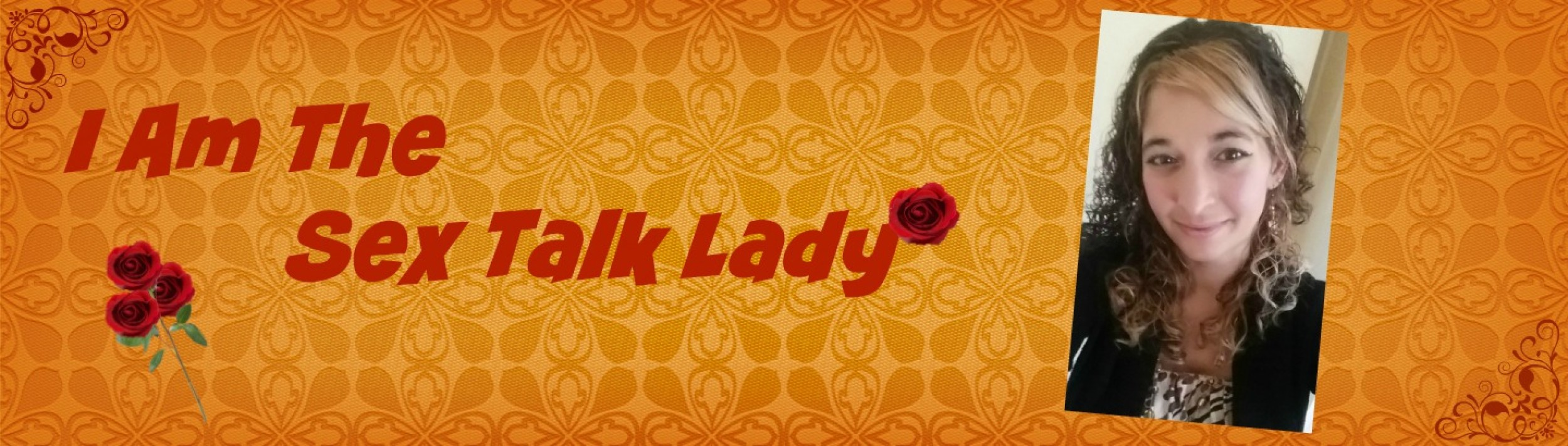 I Am The Sex Talk Lady